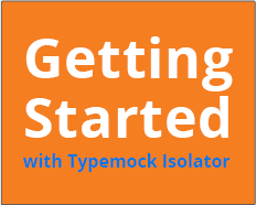 Getting Started with Typemock Isolator